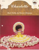 """Charlotte Bed Dolls & Sweet Dreams Crochet Outfit 13""""/14"""" Dolls Dumplin ... - $4.00"""