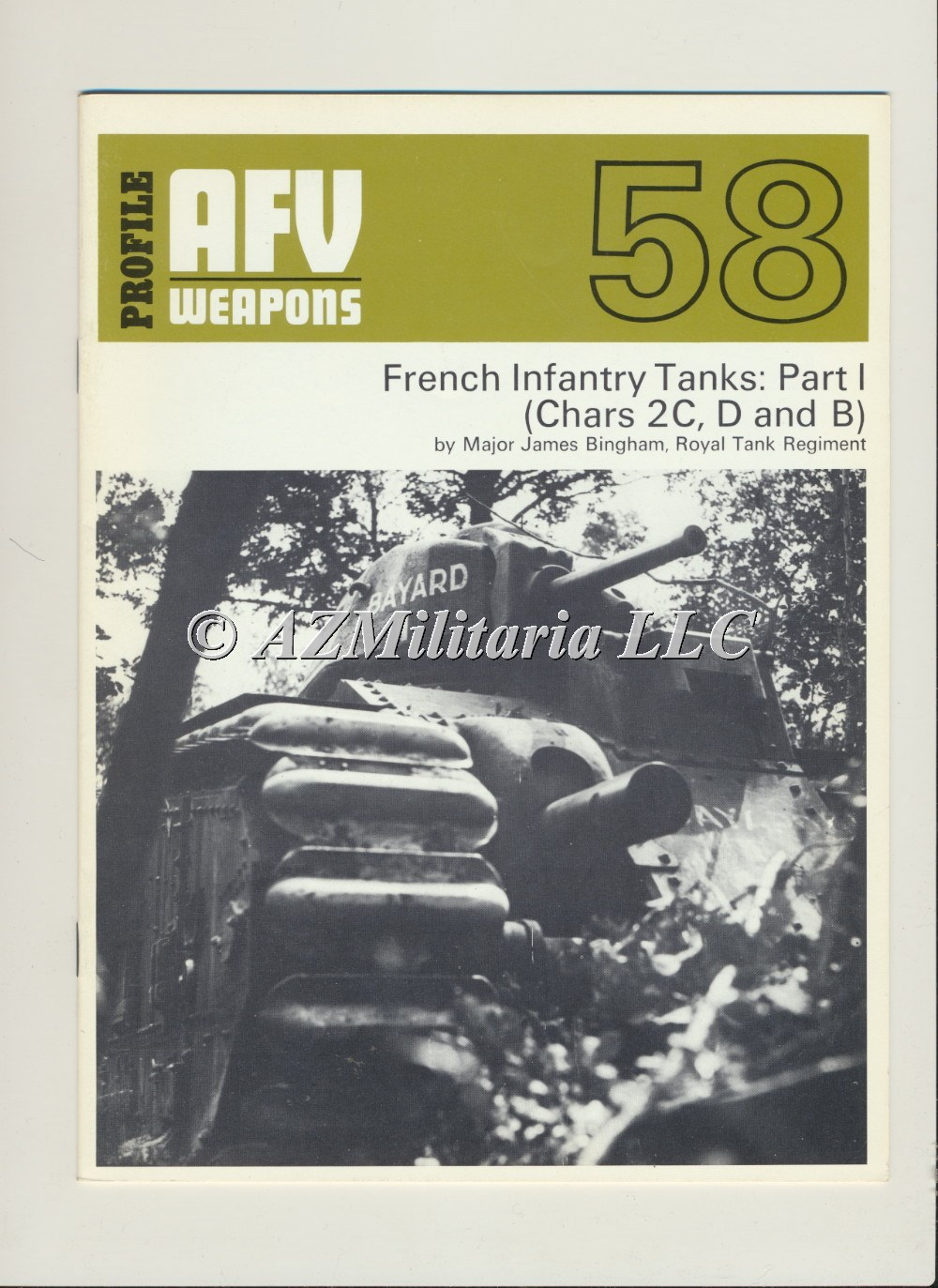 Primary image for AFV WEAPONS Profile Number 58: French Infantry Tanks: Part 1 (Chars 2C, D and B)