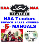 Ford NAA Tractor SERVICE Manual, PARTS Catalog, OWNERS -5- MANUALS 1953-... - $24.95