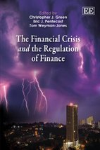 Financial Crisis and the Regulation of Finance [Hardcover] [Jun 29, 2011... - $134.93