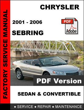 CHRYSLER SEBRING CONVERTIBLE 2001 2002 2003 2004 2005 2006 SERVICE REPAIR MANUAL