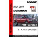 DODGE DURANGO 2004 2005 2006 2007 2008 2009 FACTORY SERVICE REPAIR OEM MANUAL