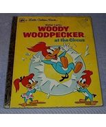Woody Woodpecker at the Circus Vintage 1976 Little Golden Book Walter Lantz - $5.95