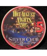 "$5.00 ""Hot August Nights"" Casino Chip From: ""The Silver Club""- (sku#2305) - $3.89"