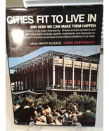 Cities Fit to Live in and How We Can Make Them Happen; MacMillan 1971 HC... - $12.49
