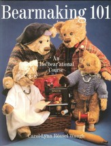 "Bearmaking 101: An Ins""Bear""Ational Course-Carol-Lynn Rossel-Waugh;Patte... - $14.99"