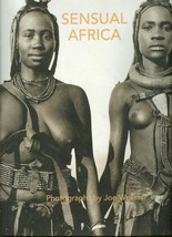 Sensual Africa:Photographs by Joe Wuerfel-Namibia/Tanzania/Cape Verde Is... - $24.99