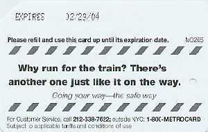 Why run for train metrocard