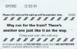 NYC Why run for the Train Metrocard - $4.99