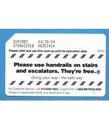 NYC Please use Handrails Metrocard - $4.99
