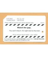 NYC Watch the Gap Metrocard - $4.99