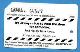 NYC It's always nice to hold doors Metrocard - $4.99