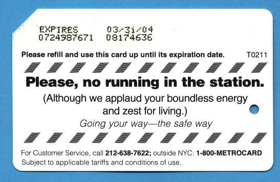 NYC Please no running in the station Metrocard