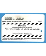 NYC Parents: Surfing on trains can be deadly Metrocard - $4.99