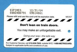 NYC Don't lean on train doors Metrocard - $4.99