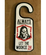 Star Wars Let the Wookie In Not the Droids Door Doorknob Wood Hanger Dis... - $14.50