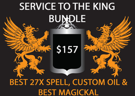 HAUNTED SERVICE OF THE KING BUNDLE 27X SPELL CUSTOM OIL & BEST MAGICKAL DEAL - $78.50