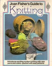 Guide to Knitting by Joan Fisher - $9.99
