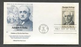 Sep 18 1976 Adolph Ochs Publisher Fleetwood FDC #1700 - $3.99