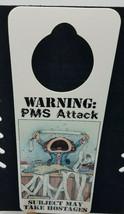 NOS Vintage 1990s Novelty Door Hanger Gary Patterson - WARNING PMS ATTACK - $11.07