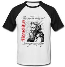 HERACLITUS THOSE WHO LOVE WISDOM - NEW COTTON BASEBALL TSHIRT - $26.88