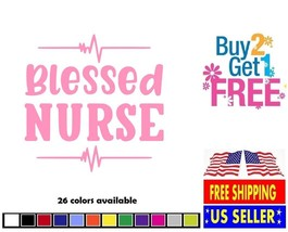 V255 - Blessed Nurse Decal Sticker Home Wall Cup Car - $1.88+