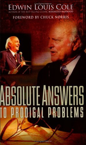 Primary image for Absolute Answers To Prodigal Problems (Edwin Louis Cole Library) [Paperback] Edw