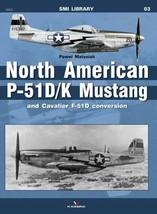 North American P-51D/K Mustang & Cavalier F-51D Conversion SMI Library KG1900... - $1,251.45