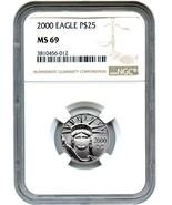 2000 Platinum Eagle $25 NGC MS69 - Statue Liber... - $391.05
