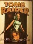 Tomb Raider: The Official Strategy Guide [Paperback] Zach Meston