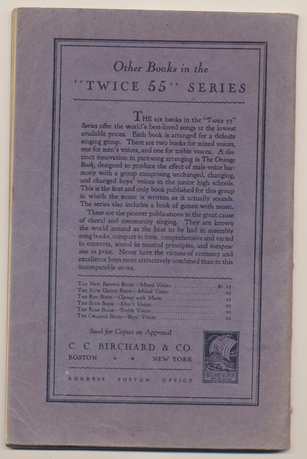 Vintage 1926 Twice 55 Community Songs For Male Voice Blue Book C.C Birchard & Co