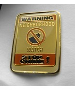 NEIGHBORHOOD WATCH STOP CRIME LAPEL PIN BADGE 1 INCH - $4.46