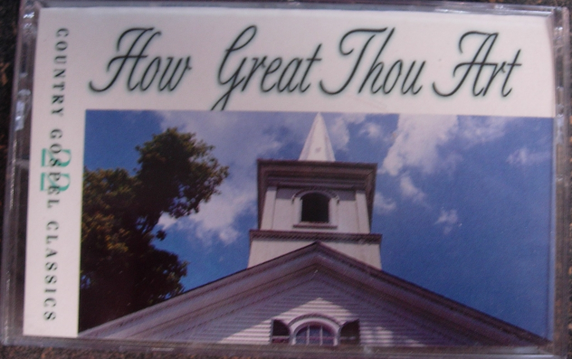 22 Country Gospel Classics HOW GREAT THOU ART -Various Country Artists -Cassette
