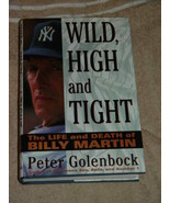 Wild High And Tight The Life And Death of Billy Martin Peter Golenbock H... - $49.90