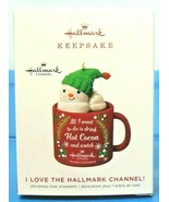 2019 Hallmark Ornament I Love Hallmark Channel Snowman in Mug Cocoa - $24.90