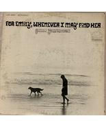 For Emily Wherever I May Find Her Glenn Yarbrough LP Records Vinyl Album... - $11.87