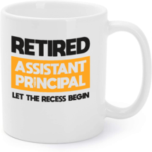 Retired Assistant Principal Recess School Retirement Gift Coffee Mug - $16.95