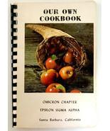 Vintage '72 Cookbook Omicron Chapter Epsilon Sigma Alpha Santa Barbara, CA - $14.95