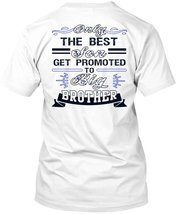 Only The Best Son Get Promoted To Big Brother T Shirt, Being A Brother T... - $9.99+