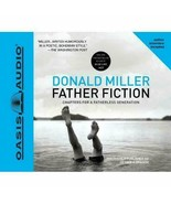 Father Fiction: Chapters for a Fatherless Generation by Donald Miller 5x... - $19.35