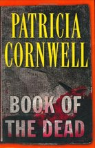 Book of the Dead Cornwell, Patricia - $6.26