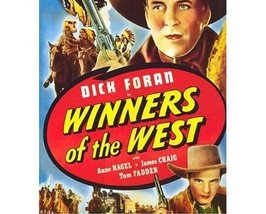 WINNERS OF THE WEST, 13 CHAPTER SERIAL, 1940 - $19.99