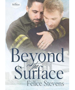 Beyond the Surface (The Breakfast Club) (Volume 1) by Felice Stevens - $5.95