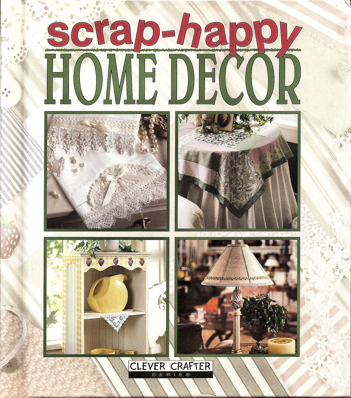 Scrap-Happy Home Decor Book