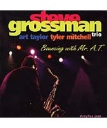 Bouncing with Mr. A.T. Steve Grossman new sealed jazz tenor sax CD Art T... - $9.98