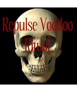 "REPULSE RITUAL "" MAKE THEM REPULSIVE 2ALL THAT THEY SEEK"" haunted Voodoo Magick  - $22.00"