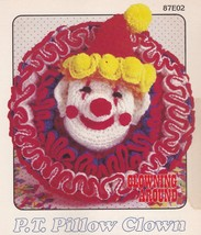 P.T. Pillow Clown, Annie's Attic Clowning Around Crochet Pattern Leaflet 87E02  - $3.95