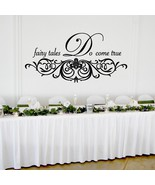 "Fairy Tales Do Come True Wedding Wall Decor Vinyl Sticker Decal 22""h x 44""w - $39.99"