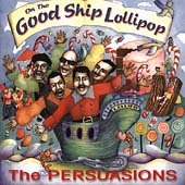On the Good Ship Lollipop Persuasions CD a cappella soul children's kids Rhino