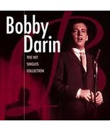 Bobby Darin  (The Hit Singles Collection)  - $2.98